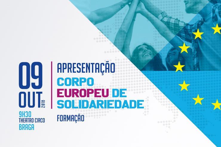 Corpo Europeu de Solidariedade: apresentação pública e formação